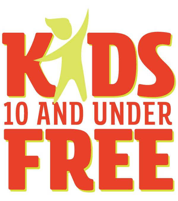 Kids 10 and under Free in 2020